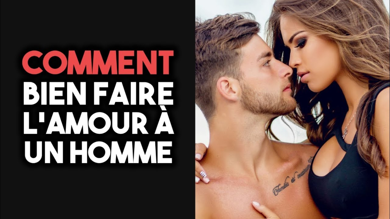 Tuto comment bien faire l amour [PUNIQRANDLINE-(au-dating-names.txt) 36