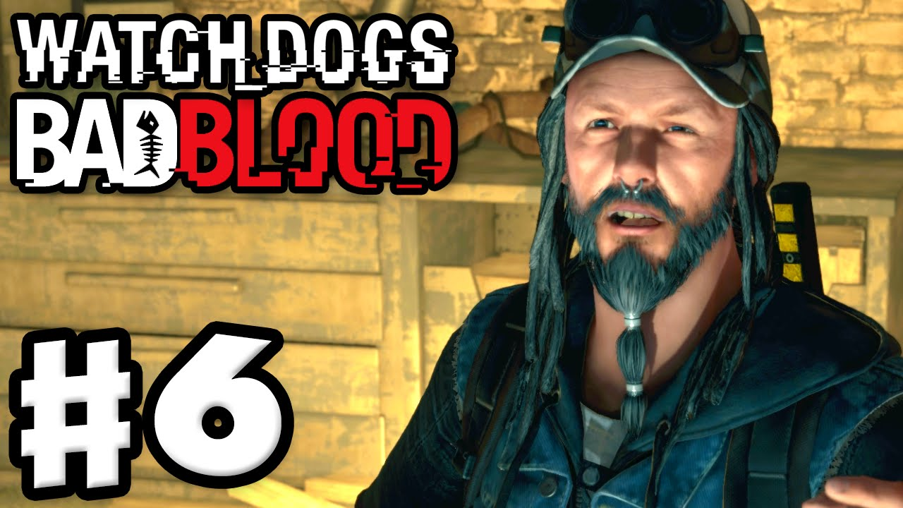 Watch Dogs: Bad Blood Walkthrough - videogamesblogger