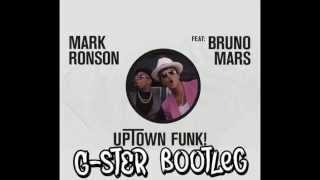 Mark Ronson ft.Bruno Mars - Uptown Funk (G-ster Bootleg) FREE DOWNLOAD!!!