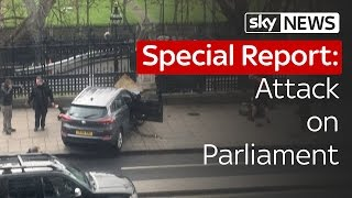 Special Report | Attack on Parliament 2017