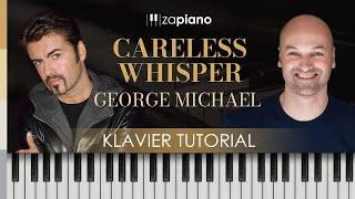 George Michael - Careless Whisper - Klavier Tutorial - PopSongs spielen am Klavier - Zapiano Methode