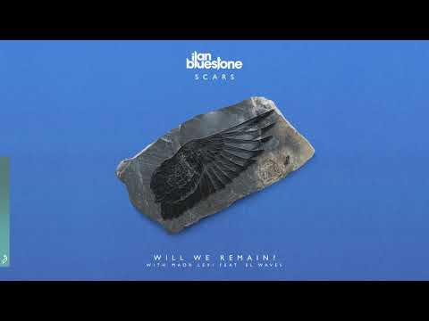 ilan Bluestone & Maor Levi feat. EL Waves - Will We Remain?