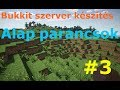 Minecraft (tört) BUKKIT szerver készítése 3.rész [ alap (admin) parancsok ]