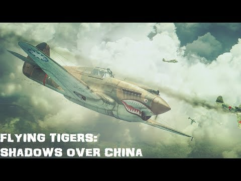 Flying Tigers: Shadows Over China - Full Campaign