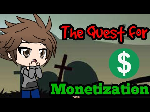 The Quest For Monetization | GLMM | 500 Sub Special