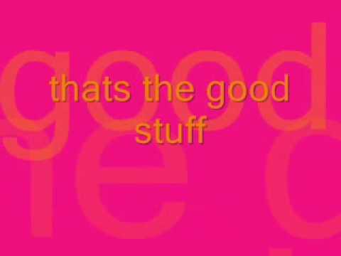 Kenny Chesney-Good Stuff lyrics