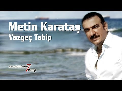 Metin Karataş - Vazgeç Tabip