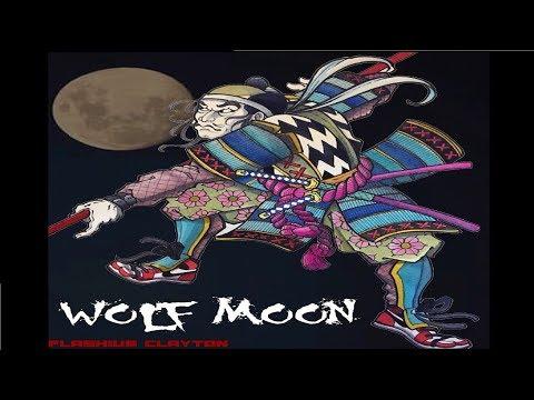 Flashius Clayton - Wolf Moon - Full EP (2018)