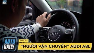 """Hùng Xe cỏ vào vai """"Người vận chuyển"""" cùng Audi A8L: Cỗ máy hoàn hảo  AUTODAILY.VN """
