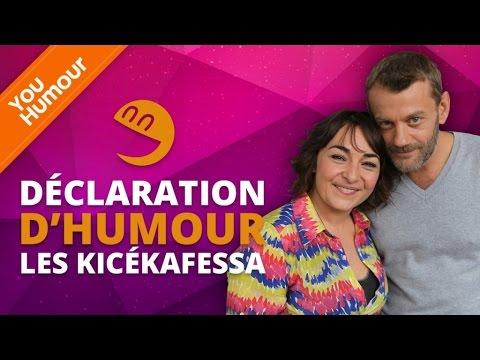 KICEKAFESSA - Déclaration d'Humour