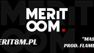 MERITOOM - Masz Tu prod. Flame