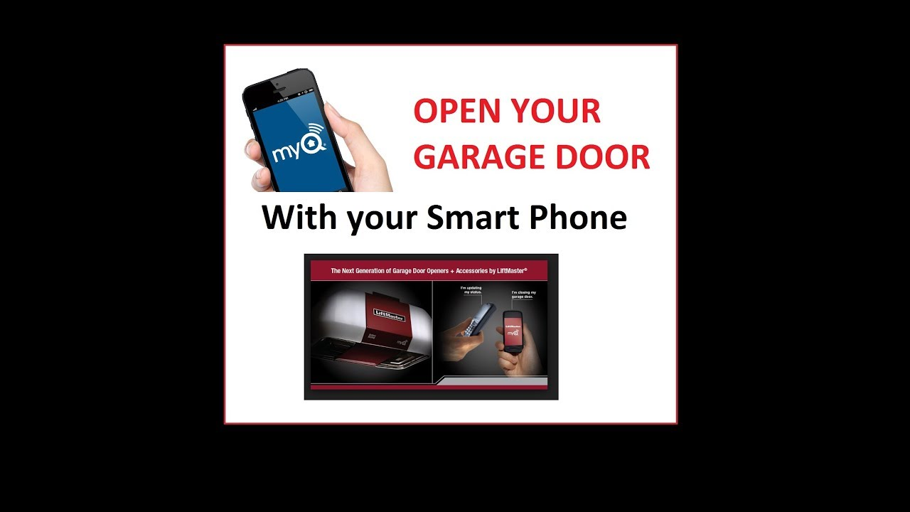 Open Your Garage Door With A Smart Phone How To Setup Liftmaster
