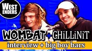 Wombat & Chillinit Interview + Big Boy Bars