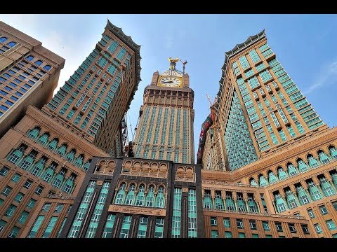 Mecca Royal Clock Tower Tour  | Food | Shopping | Street | Hotels 2019