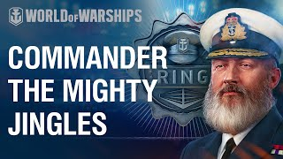 The Mighty Jingles commander for your ship! | World of Warships
