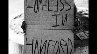 Homeless In Hanford - A Matt Macedo Film