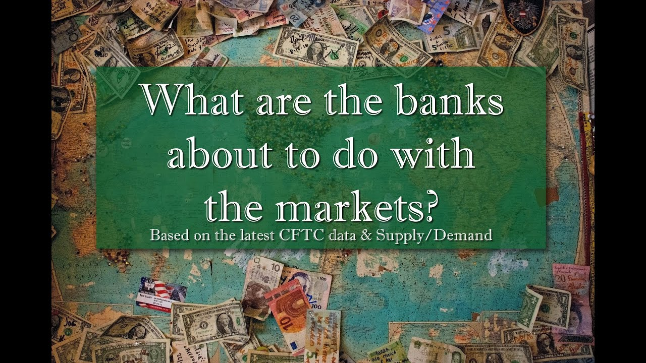 What are the banks doing with the markets based on March 30th 2021 data