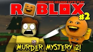 Annoying Orange Plays -  ROBLOX: Murder Mystery 2 #2: KNIFE TO MEET YOU!