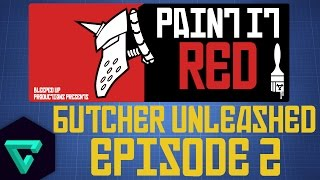 PAINT IT RED - EPISODE 2 - BUTCHER UNLEASHED -WARMACHINE
