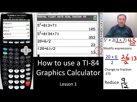 TI-84 Plus Calculator Basic Features - Lesson 1