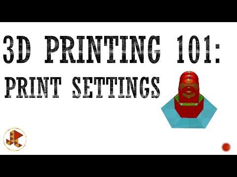 3D Printing 101: Printer Settings (#2)