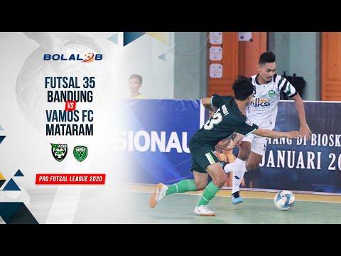 Futsal 35 Bandung (2) Vs (5) Vamos FC Mataram   Highlights Pro Futsal League 2020