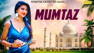 Mumtaz ( Official ) | Siya Singh, Aryan Singh | New Punjabi Songs 2019 Latest Punjabi Song 2019