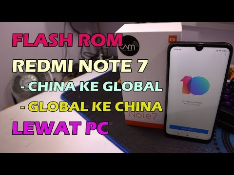 redmi-note-7-cara-flashing-rom-china,-rom-global,-rom-eropa,-official-miui-lewat-pc