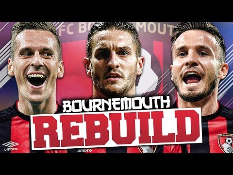 REBUILDING BOURNEMOUTH!!! FIFA 18 Career Mode