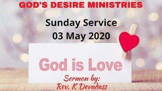 WITH CHRIST LOVE క్రీస్తు ప్రేమచేత | Sunday Service Live | Pastor K Devadass  | 03 May 2020