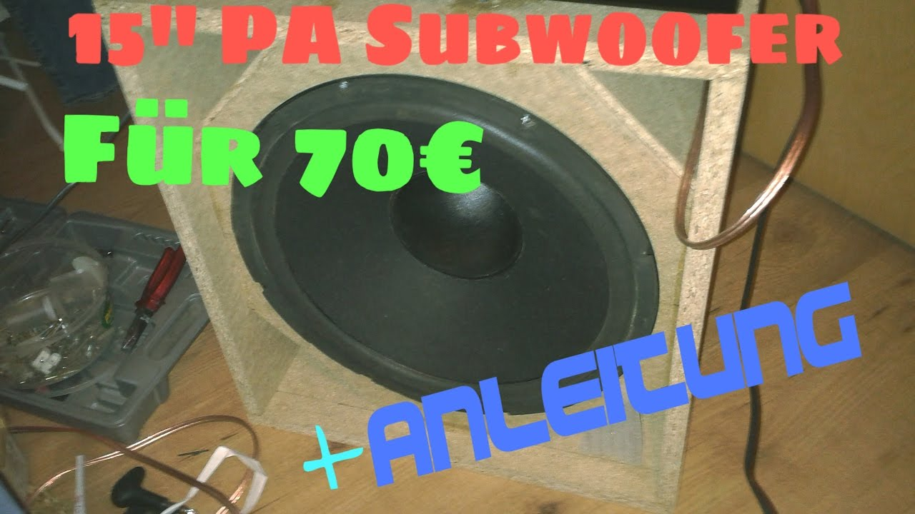 bau eines 15 zoll pa subwoofer f r 70 anleitung. Black Bedroom Furniture Sets. Home Design Ideas