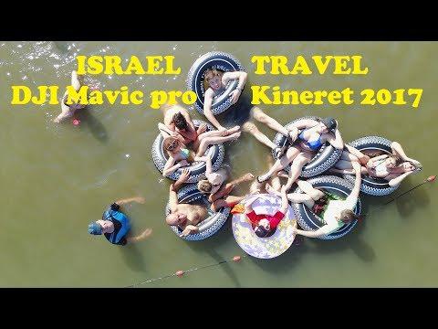 ISRAEL TRAVEL 4K - DJI Mavic pro - Kineret 2017