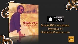 Eritrea - Yemane Barya - Meriruna Sidet - (Official Audio Video) - New Eritrean Music