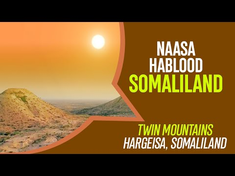 Naasa Hablood - Virgin's Breast Mountain - Twin Mountains - Somaliland