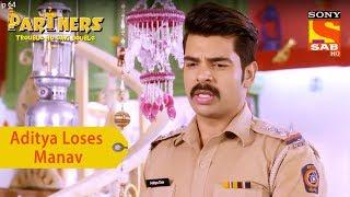 Your Favorite Character | Aditya Loses Manav To chocolate Baba | Partners Double Ho Gayi Trouble