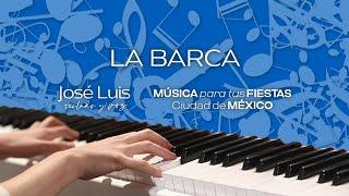 La Barca - Luis Miguel (Cover) Tecladista para fiestas Ciudad de México DF