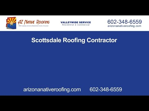 Scottsdale Roofing Contractor | Arizona Native Roofing