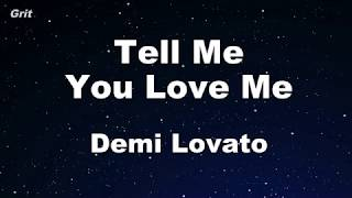 Tell Me You Love Me - Demi Lovato Karaoke 【With Guide Melody】 Instrumental