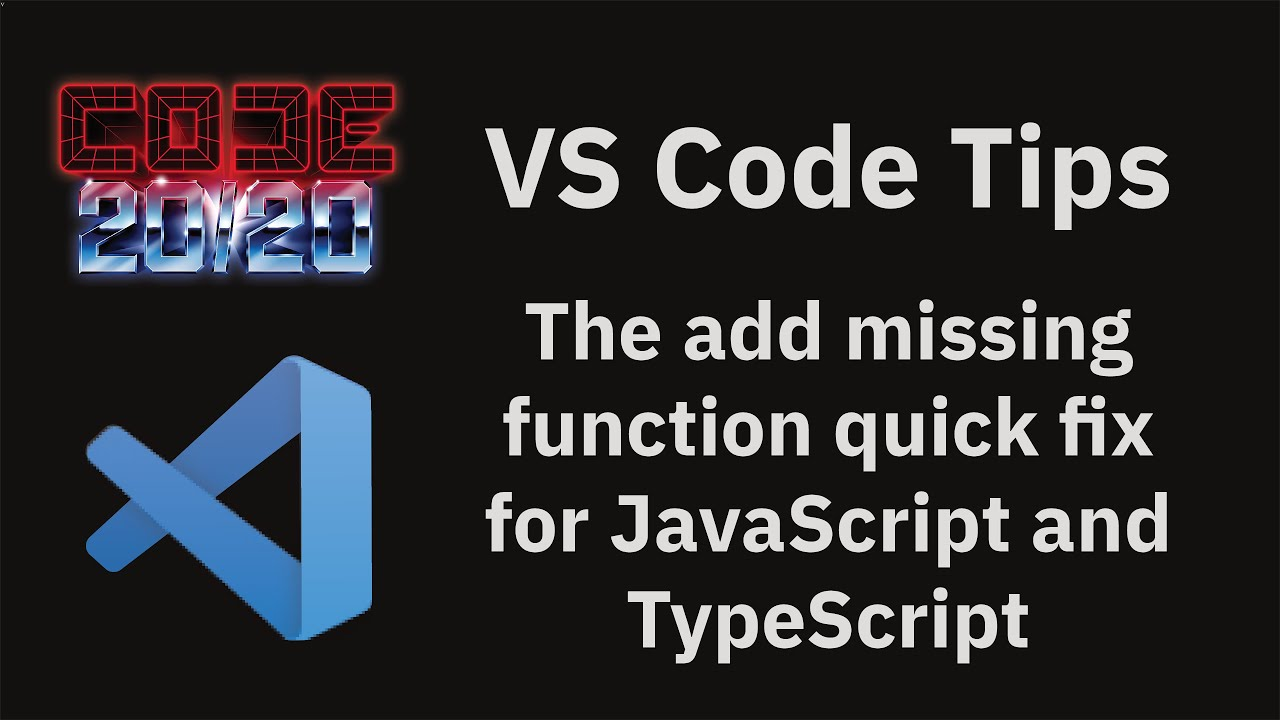 The add missing function quick fix for JavaScript and TypeScript