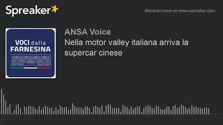 Nella motor valley italiana arriva la supercar cinese