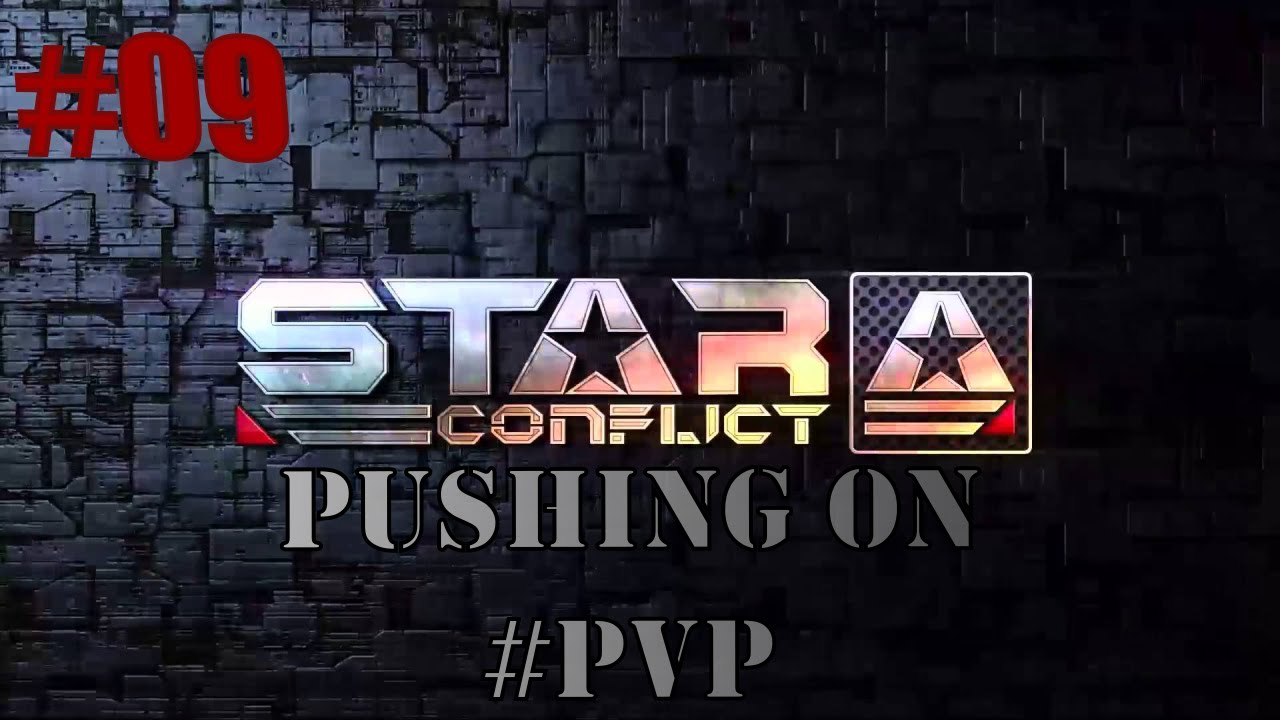 Download StarConflict - Pushing on #PVP