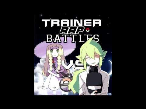 Lillie vs N  - Trainer Rap Battles (Audio)
