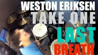[Weston Eriksen] Abandon All Ships - Take One Last Breath (Drum Cover)