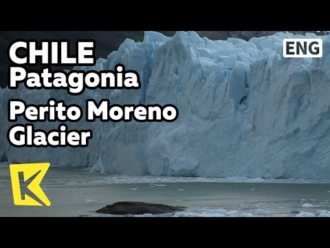 【K】Chile Travel-Patagonia[칠레 여행-파타고니아]남미대륙 최대, 페리토모레노 빙하/Perito Moreno Glacier/Trekking/Glacier Lake