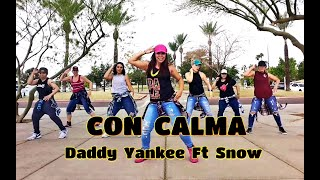 CON CALMA || Daddy Yankee Ft Snow || Zumba