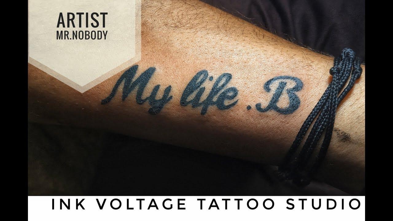 Font Tattoo My life. B Time Lapse   Mr.Nobody - YouTube