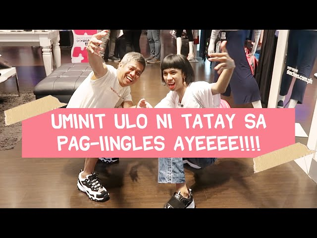 ENGLISH ONLY DATE WITH MY TATAY (NAKAKAHILO PO OPO!)