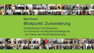 """bbw Forum """"Blickpunkt: Zuwanderung"""" am 8. Juni 2015  im Berliner Haus der Wirtschaft"""
