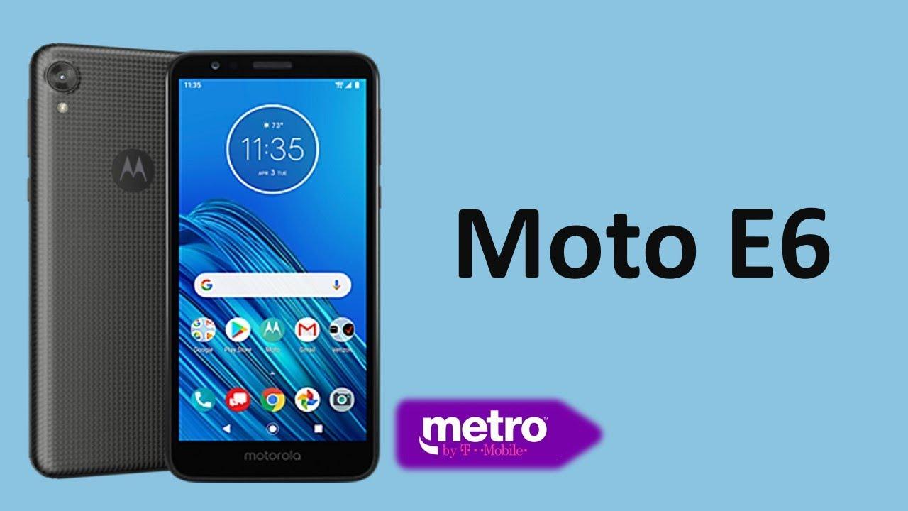 Motorola Moto E6 Metro By T-Mobile Release Date, Price, Specs
