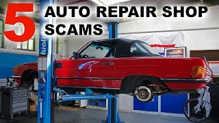 TOP 5 AUTO REPAIR SHOP SCAMS